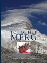Tot op het merg 9789078094050  Stili Novi   Klimmen-bergsport Himalaya