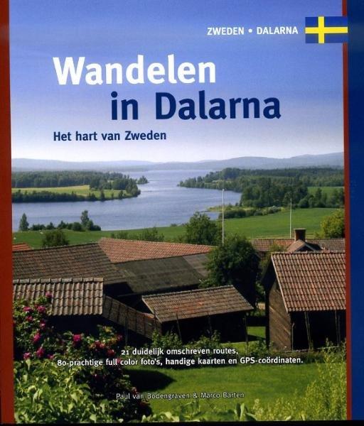 Wandelen in Dalarna 9789078194187 Paul van Bodengraven en Marco Barten Smaakmakers / One Day Walks   Wandelgidsen Zweden boven Uppsala