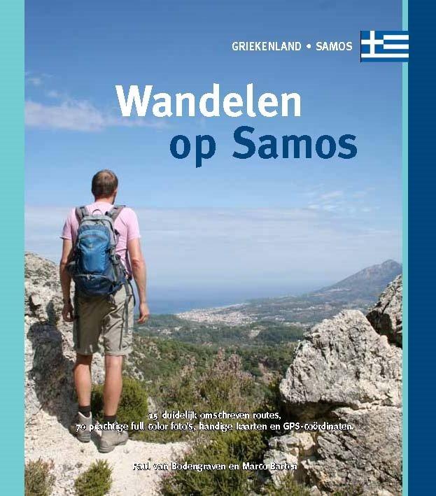 Wandelen op Samos 9789078194231 Paul van Bodengraven en Marco Barten Smaakmakers / One Day Walks   Wandelgidsen Egeïsche Eilanden