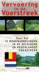 Vervoering in de Voerstreek 9789078407492 Kees Bos TIC   Wandelgidsen Maastricht en Zuid-Limburg, Vlaanderen & Brussel