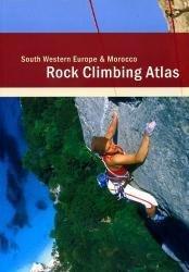 Rock Climbing Atlas South Western Europe 9789078587033  Rocks Unlimited Publications   Klimmen-bergsport Zuid-Europa / Middellandse Zee
