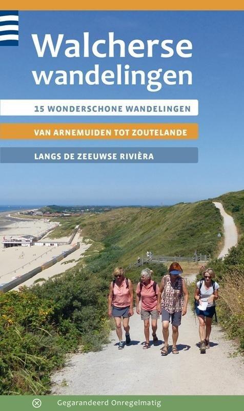 Walcherse Wandelingen 9789078641681 Elas van den Kerkhof Gegarandeerd Onregelmatig   Wandelgidsen Zeeland