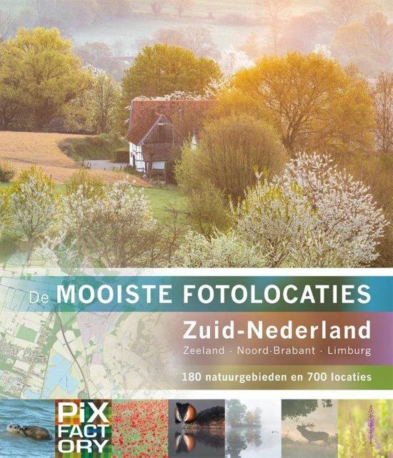 De mooiste fotolocaties: Zuid-Nederland 9789079588237  Birdpix   Cadeau-artikelen, Fotoboeken Zuid Nederland