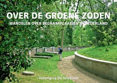 Over de Groene Zoden 9789081764414 L. Vermeulen en B. Hendriksen De Terebinth   Wandelgidsen Nederland