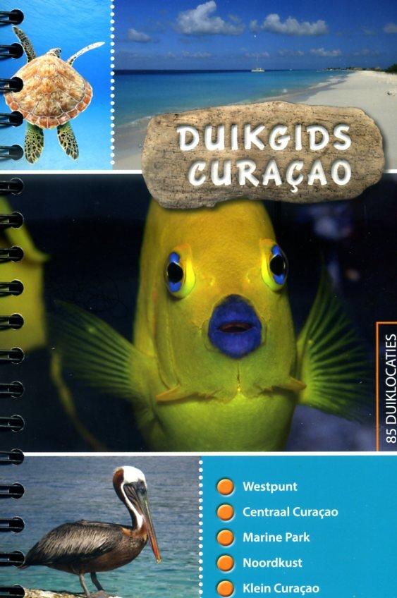 Duikgids Curaçao 9789081875455 Dolphins Dive Centre, Marloes Otten Caribbean Diveguides   Duik sportgidsen Aruba, Bonaire, Curaçao
