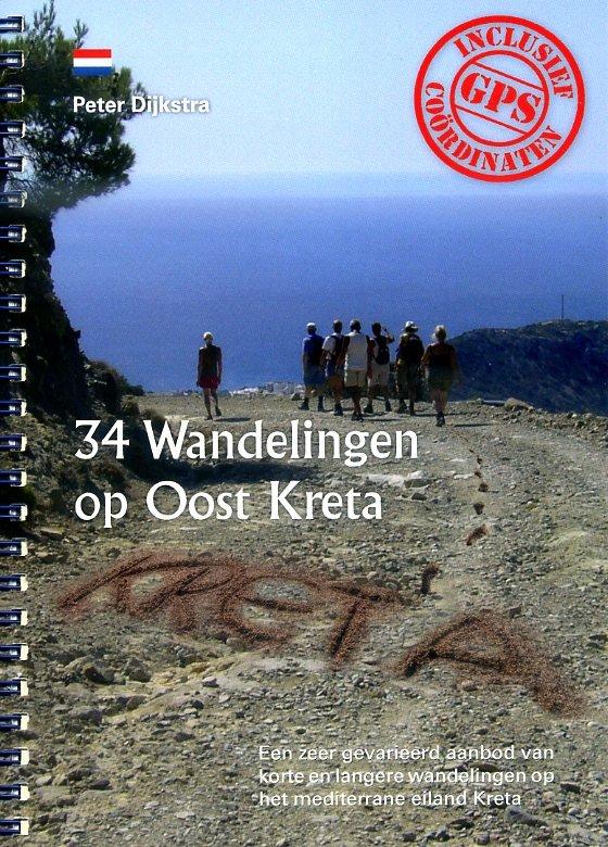 34 Wandelingen op Oost Kreta 9789082049602 Peter Dijkstra Peter Dijkstra   Wandelgidsen Kreta