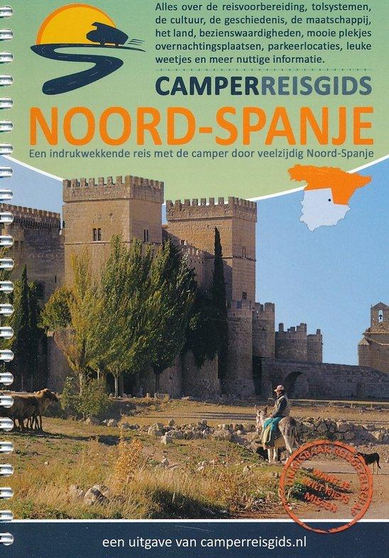 Camperreisgids Noord-Spanje 9789082077834 Rob Smits Rob Smits   Campinggidsen, Op reis met je camper, Reisgidsen Spanje