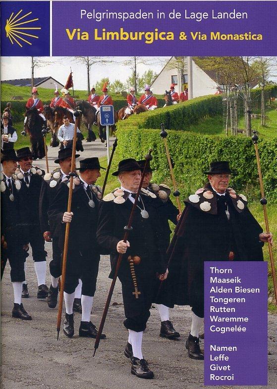 Via Limburgica | wandelgids Jacobsroute 9789082143607  Vlaams Genootschap Pelgrimspaden Lage Landen  Wandelgidsen, Santiago de Compostela België & Luxemburg