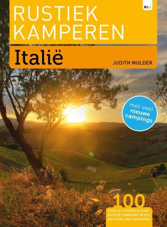 Rustiek Kamperen in Italie 9789082326697  Bert Loorbach Rustiek Kamperen in  Campinggidsen Italië