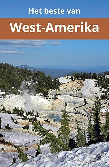 Het Beste van West-Amerika 9789082347302 Jaap van Raffe Het Beste van West-Amerika   Reisgidsen VS-West, Rocky Mountains