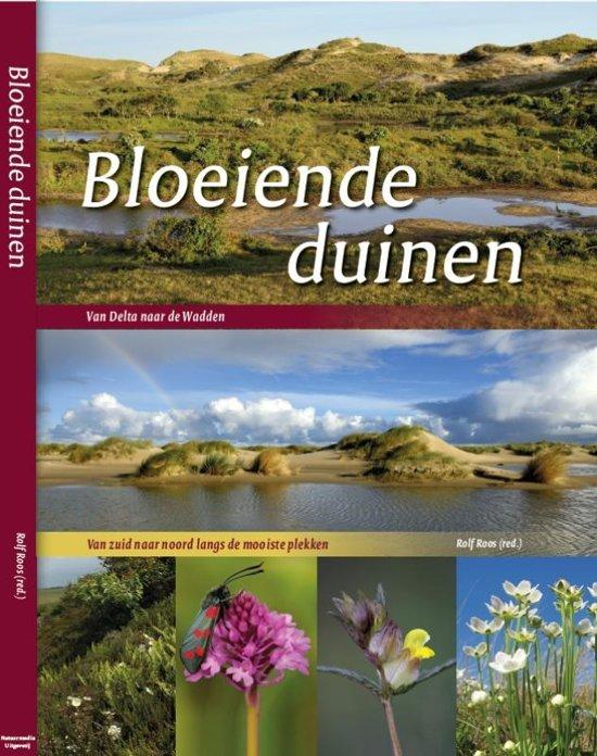 Bloeiende duinen | Rolf Roos 9789082433647 Rolf Roos Natuurmedia   Natuurgidsen, Wandelgidsen Nederland