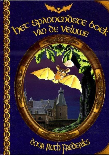 Het Spannendste boek van de Veluwe 9789085708124  Ruth Frederiks   Kinderboeken, Landeninformatie Arnhem en de Veluwe