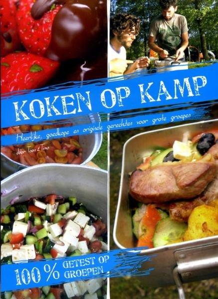 Koken op kamp 9789085865643  BAI   Campinggidsen Reisinformatie algemeen