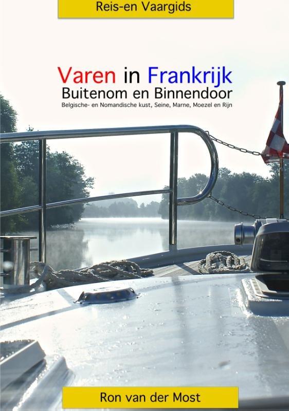 Reis- en vaargids Varen in Frankrijk 9789086161515  Lanasta Reis- en vaargidsen  Watersportboeken Frankrijk