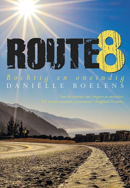 Route 8 9789089546555  Elikser   Motorsport, Reisverhalen Zuid-Amerika (en Antarctica)