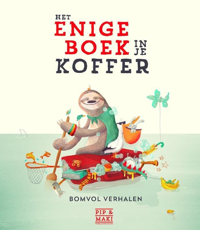 Het enige boek in je koffer 9789089672391  Hoogland & Van Klaveren   Kinderboeken, Reisgidsen Reisinformatie algemeen