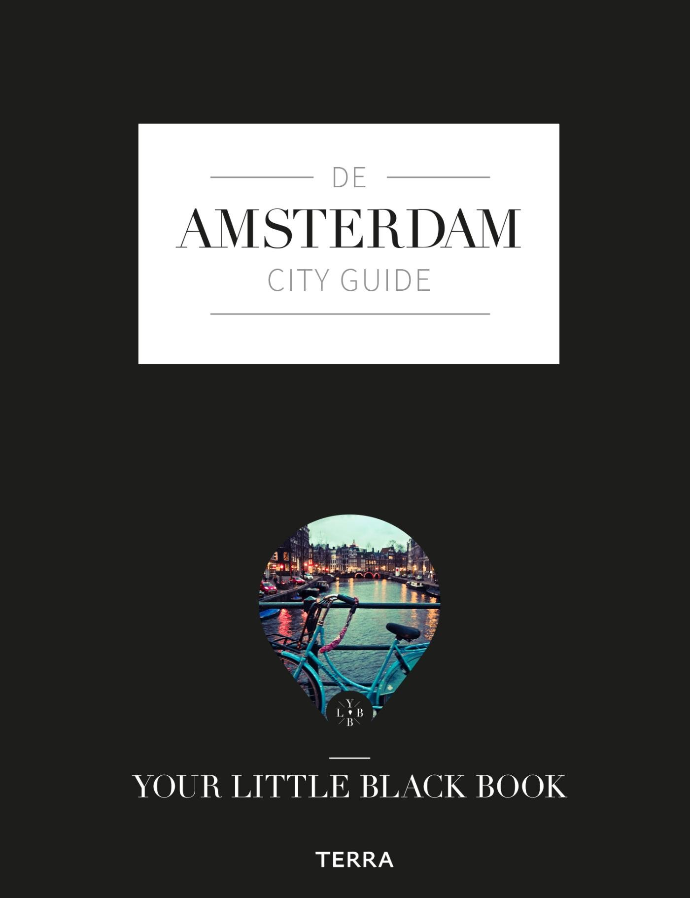 De Amsterdam city guide 9789089896957 Anne de Buck Terra   Reisgidsen Amsterdam