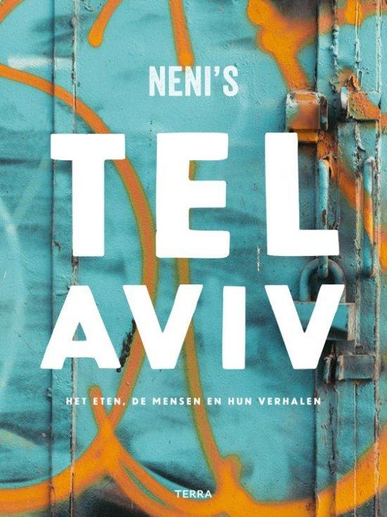 Neni's Tel Aviv | eten, mensen en verhalen 9789089897886 Haya Molcho Terra   Culinaire reisgidsen Israël, Palestina
