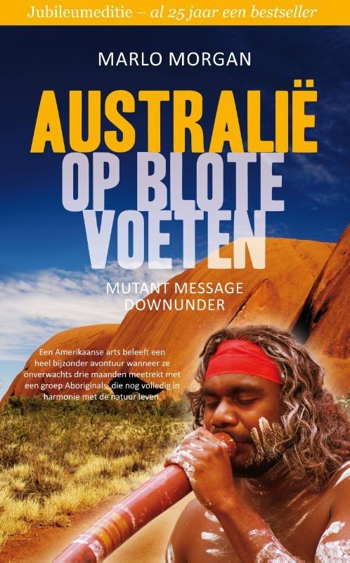 Australie op Blote Voeten 9789400504943 Morgan AWBruna   Landeninformatie, Reisverhalen Australië