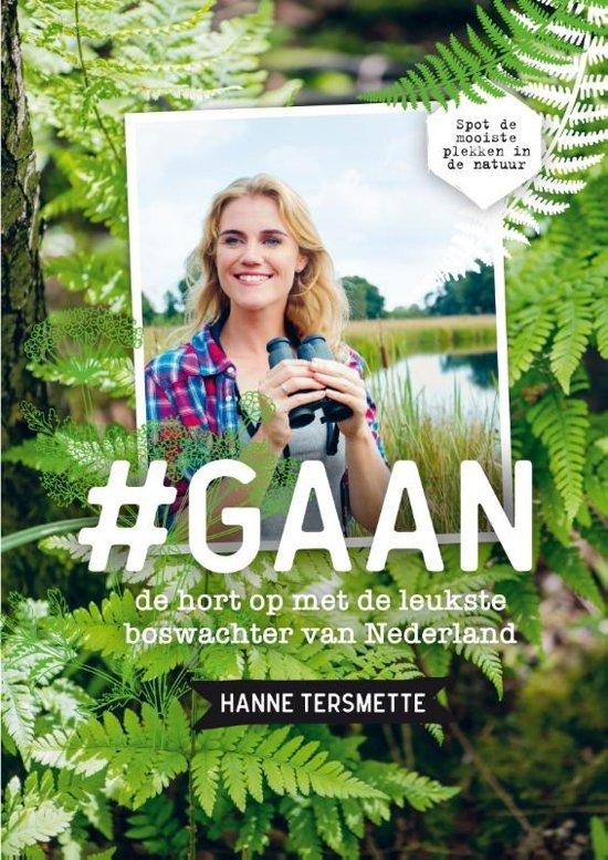 #Gaan | Hanne Tersmette 9789400509719 Hanne Tersmette Bruna   Natuurgidsen Nederland