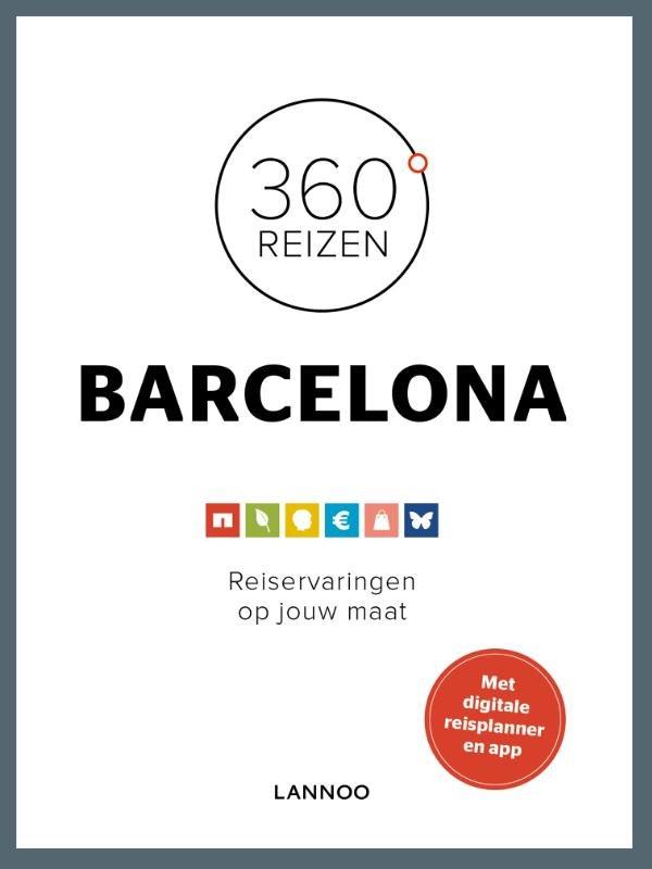 360 graden Barcelona 9789401407496  Lannoo 360° reisgidsen  Reisgidsen Barcelona