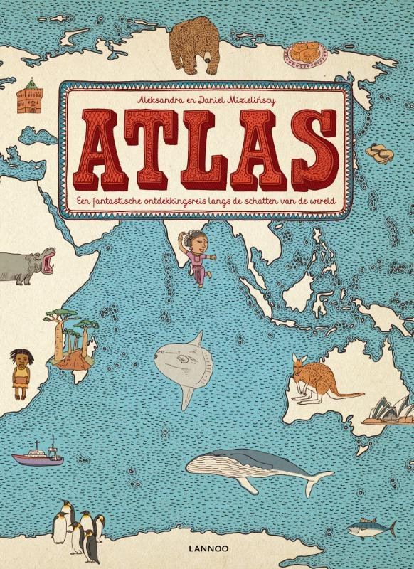 Atlas | Mizielinscy 9789401409285 Mizielinscy Lannoo   Wegenatlassen, Kinderboeken Wereld als geheel