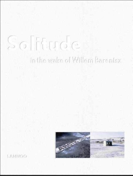 Solitude 9789401412360 Jeroen Toirkens (foto's), Petra Sjouwerman (tekst) Lannoo   Reisverhalen Scandinavië & de Baltische Staten