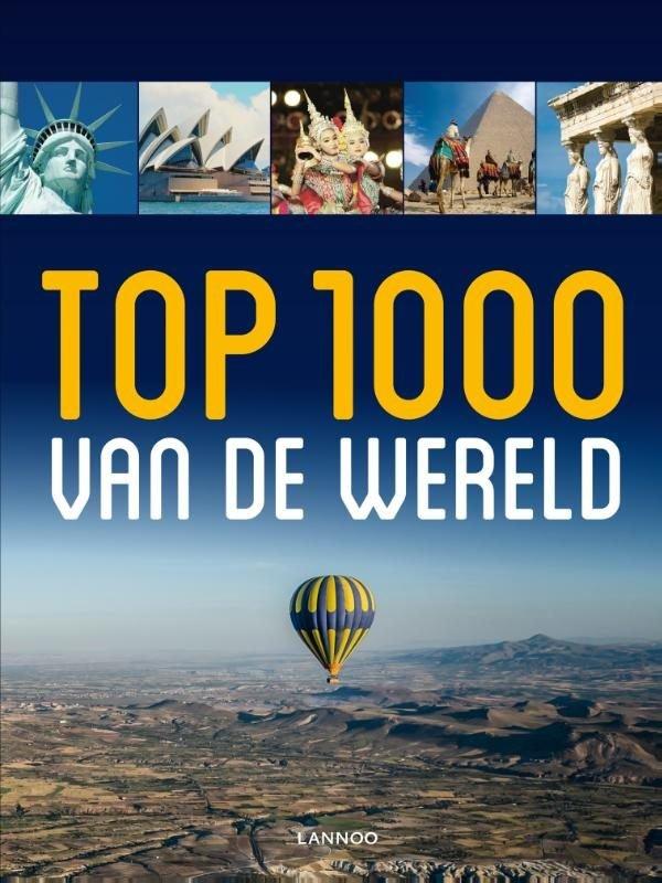 Top 1000 van de wereld 9789401412773 Gert Corremans Lannoo   Afgeprijsd, Reisgidsen Wereld als geheel