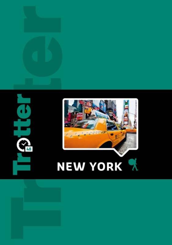 Trotter 48 New York 9789401413121  Lannoo Trotter Stedengidsen  Reisgidsen New York, Pennsylvania, Washington DC