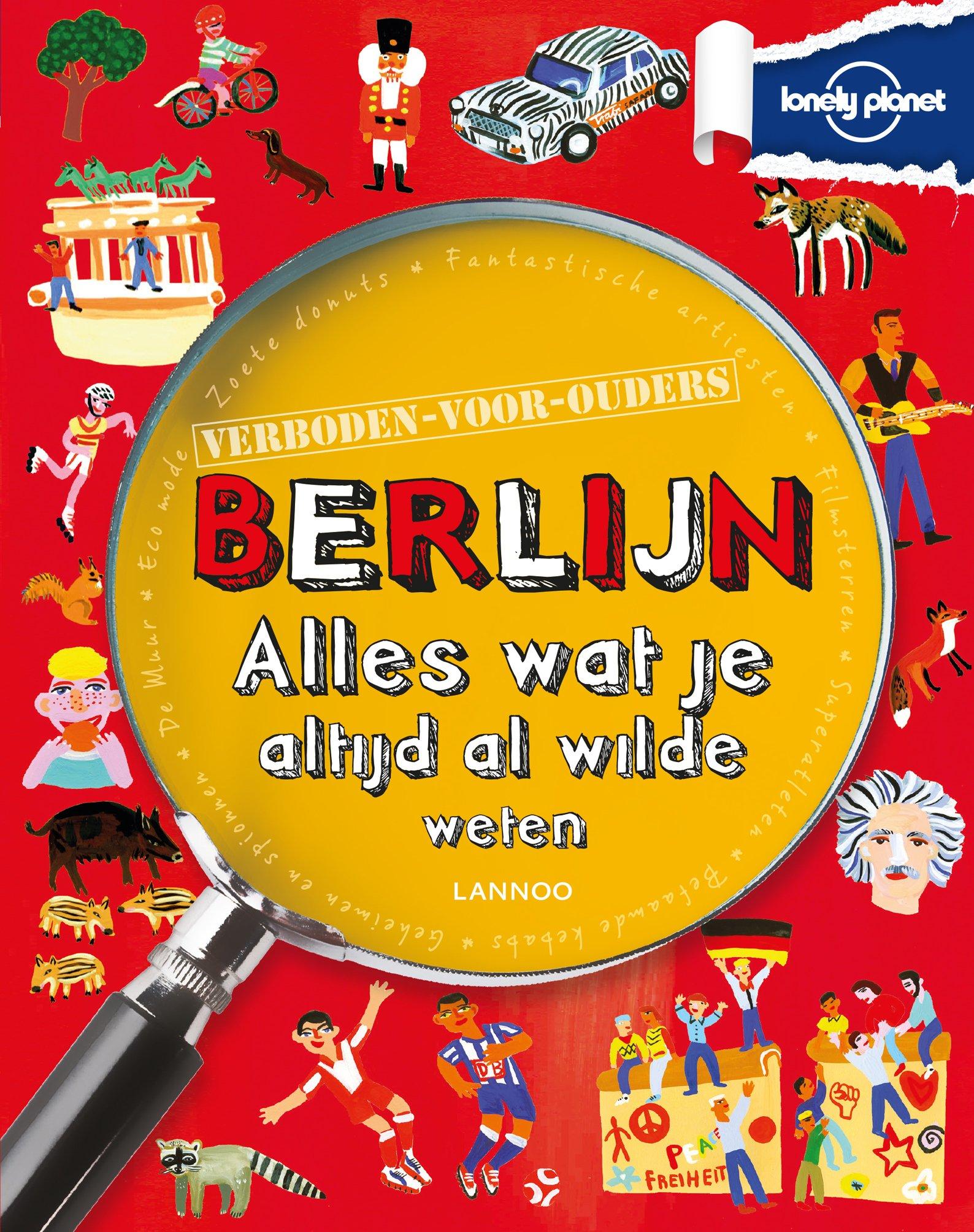 Berlijn | alles wat je altijd al wilde weten 9789401418591  Lannoo Lonely Planet  Kinderboeken, Reisgidsen Berlijn