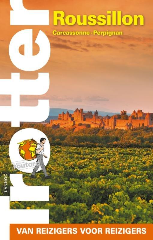 Trotter Roussillon 9789401423052  Lannoo Trotter  Reisgidsen Franse Pyreneeën