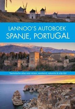 Lannoo's Grote Autoboek Spanje en Portugal 9789401423397  Lannoo Lannoos Autoboeken  Reisgidsen Spanje