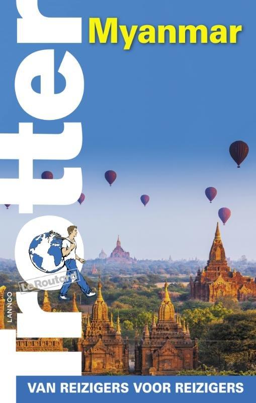 Trotter Myanmar (Birma) 9789401425964  Lannoo Trotter  Reisgidsen Birma (Myanmar)