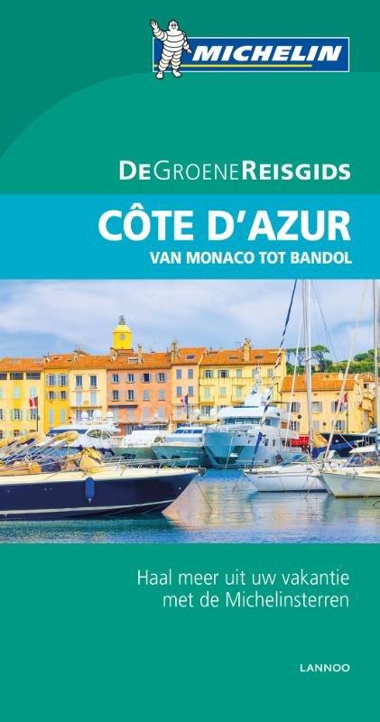 Côte d'Azur, Monaco | Michelin reisgids 9789401431033  Michelin Michelin Groene gidsen  Reisgidsen tussen Valence, Briançon, Camargue en Nice