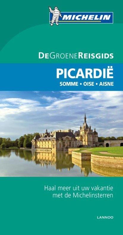 Picardië | Michelin reisgids 9789401431071  Michelin Michelin Groene gidsen  Reisgidsen Picardie, Nord, Aisne, Pas-de-Calais