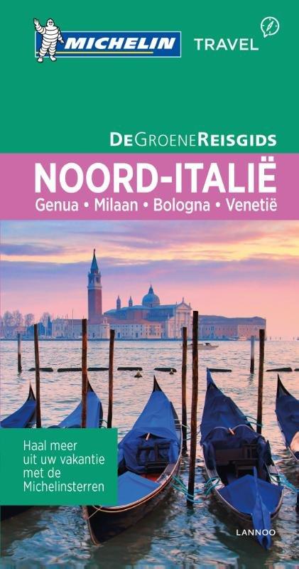 Noord-Italie | Michelin reisgids 9789401431118  Michelin Michelin Groene gidsen  Reisgidsen Italië