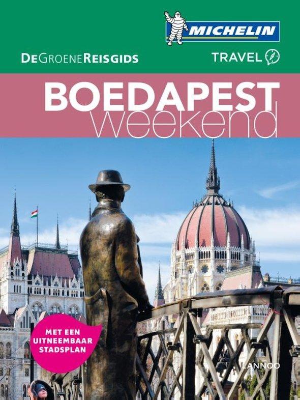 Michelin Groene Reisgids Weekend Boedapest 9789401431200  Michelin Michelin Groene Gids Weekend  Reisgidsen Hongarije