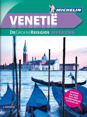Michelin Groene Reisgids Weekend Venetië 9789401431217  Michelin Michelin Groene Gids Weekend  Reisgidsen Zuidtirol, Dolomieten, Friuli, Venetië, Emilia-Romagna