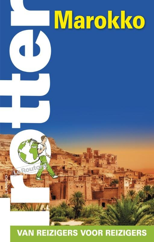 Trotter Marokko 9789401431934  Lannoo Trotter  Reisgidsen Marokko