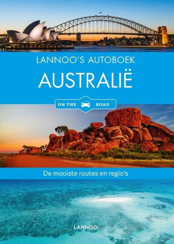 Lannoo's Autoboek Australie 9789401432276  Lannoo Lannoos Autoboeken  Reisgidsen Australië