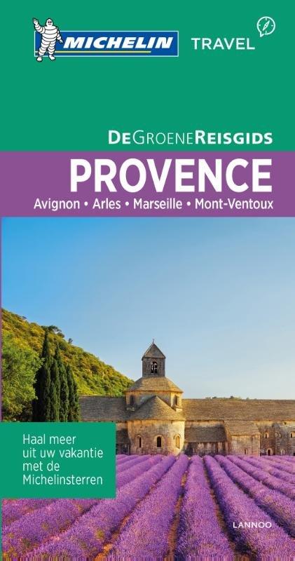 Provence (Nederlandstalig) | Michelin reisgids 9789401439466  Michelin Michelin Groene gidsen  Reisgidsen tussen Valence, Briançon, Camargue en Nice