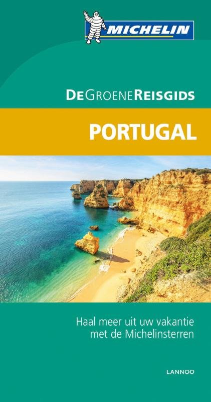 Portugal (Nederlands) | Michelin reisgids 9789401439572  Michelin Michelin Groene gidsen  Reisgidsen Portugal