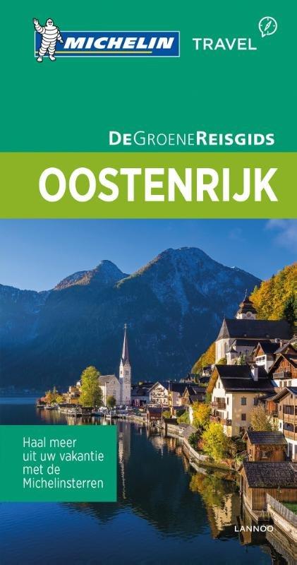 Oostenrijk | Michelin reisgids 9789401439602  Michelin Michelin Groene gidsen  Reisgidsen Oostenrijk