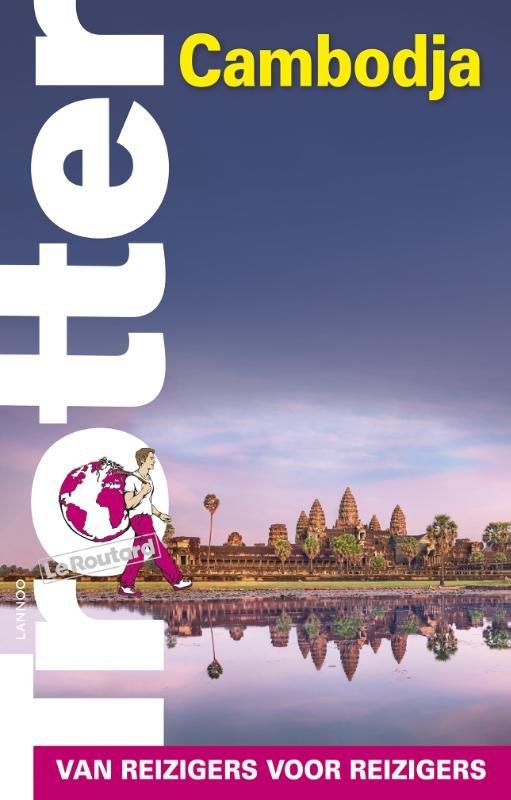 Trotter Cambodja 9789401440011  Lannoo Trotter  Reisgidsen Cambodja