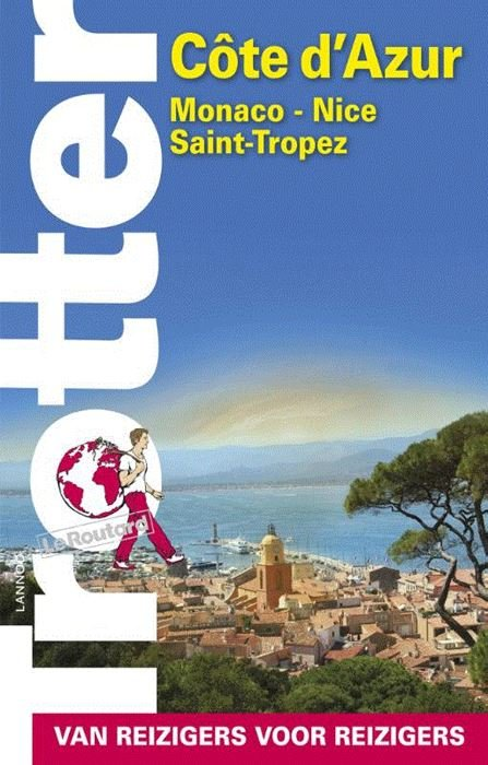 Trotter Côte d'Azur 9789401440035  Lannoo Trotter  Reisgidsen