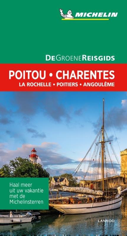 Poitou, Charentes | Michelin reisgids 9789401448666  Michelin Michelin Groene gidsen  Reisgidsen Loire Atlantique, Charente, Vendée, Poitou, Tours, Orléans, Bourges
