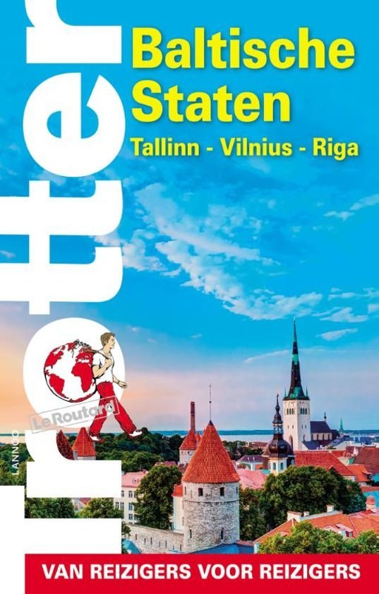 Trotter Baltische Staten: Tallinn, Vilnius, Riga 9789401449472  Lannoo Trotter  Reisgidsen Baltische Staten en Kaliningrad