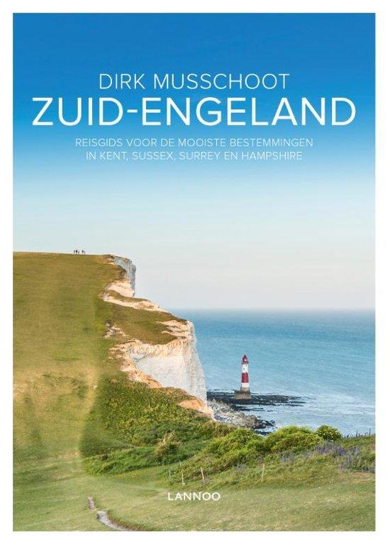 Zuid-Engeland | Dirk Musschoot (reisgids) 9789401450256  Lannoo   Reisgidsen Zuidoost-Engeland, Kent, Sussex, Isle of Wight