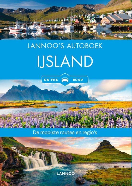 Lannoo's Autoboek IJsland 9789401450287  Lannoo Lannoos Autoboeken  Reisgidsen IJsland