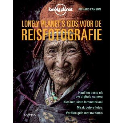 Lonely Planet's gids voor de reisfotografie 9789401453233  Lannoo   Fotoboeken, Cadeau-artikelen Reisinformatie algemeen